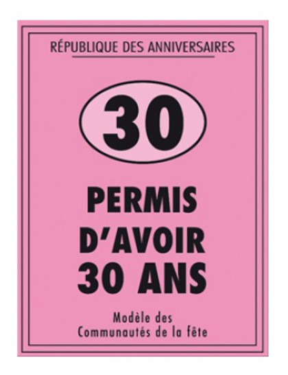 permis anniversaire 30 ans mister fiesta. Black Bedroom Furniture Sets. Home Design Ideas